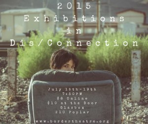 The 2015 Exhibitions in Dis/Connection