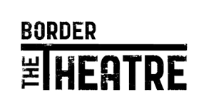 The Border Theatre